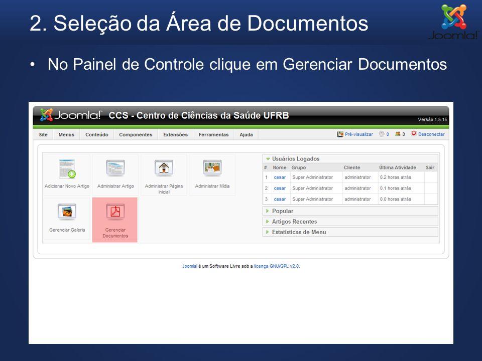 2. Seleção da Área de Documentos No Painel de Controle clique em Gerenciar Documentos