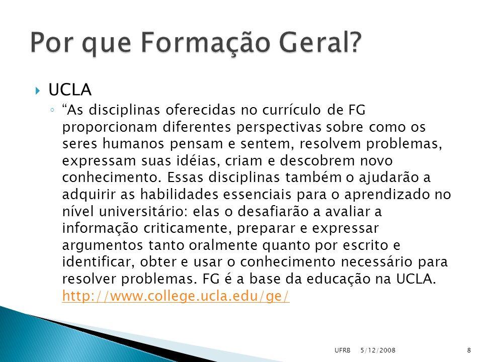 UCLA As disciplinas oferecidas no currículo de FG proporcionam diferentes perspectivas sobre como os seres humanos pensam e sentem, resolvem problemas