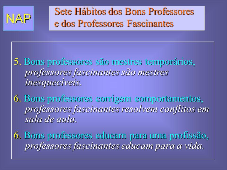 Alguns pecados capitais dos educadores Corrigir publicamente.