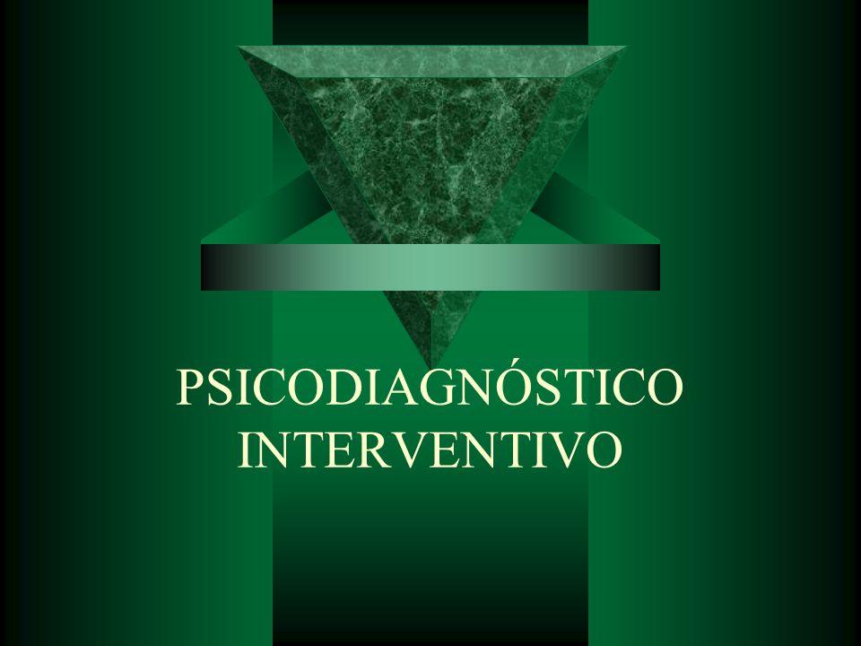 PSICODIAGNÓSTICO INTERVENTIVO