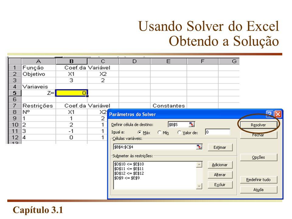 Capítulo 3.1 Usando Solver do Excel Obtendo a Solução