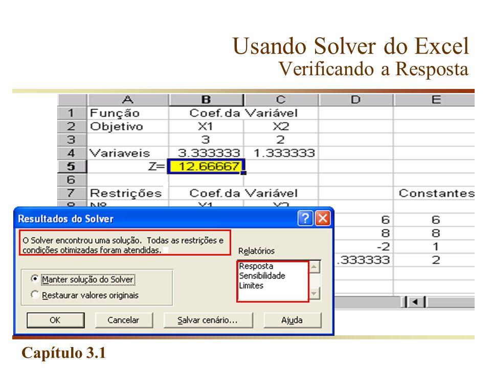 Capítulo 3.1 Usando Solver do Excel Verificando a Resposta