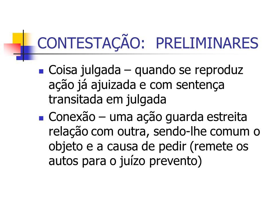 CONTESTAÇÃO: PRELIMINARES Carência da ação (art.