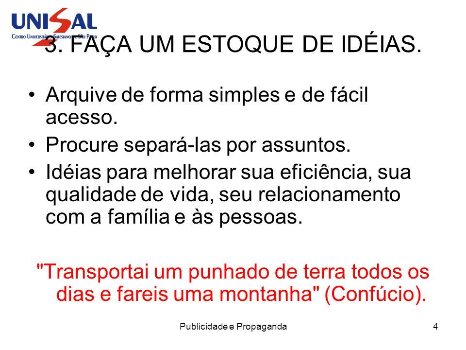 Publicidade e Propaganda15 14.COMBATA OS DESEQUILÍBRIOS DA VIDA MODERNA.