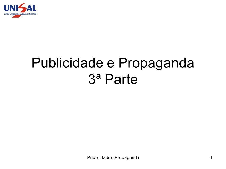 Publicidade e Propaganda1 Publicidade e Propaganda 3ª Parte