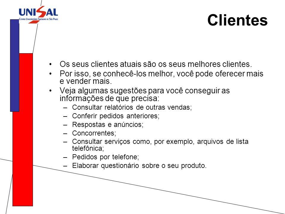 Clientes Os seus clientes atuais são os seus melhores clientes. Por isso, se conhecê-los melhor, você pode oferecer mais e vender mais. Veja algumas s
