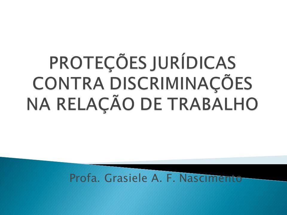 1- Não-discriminação e isonomia: distinções O princípio da não-discriminação é princípio de proteção, denegatório de conduta que se considera gravemente censurável.