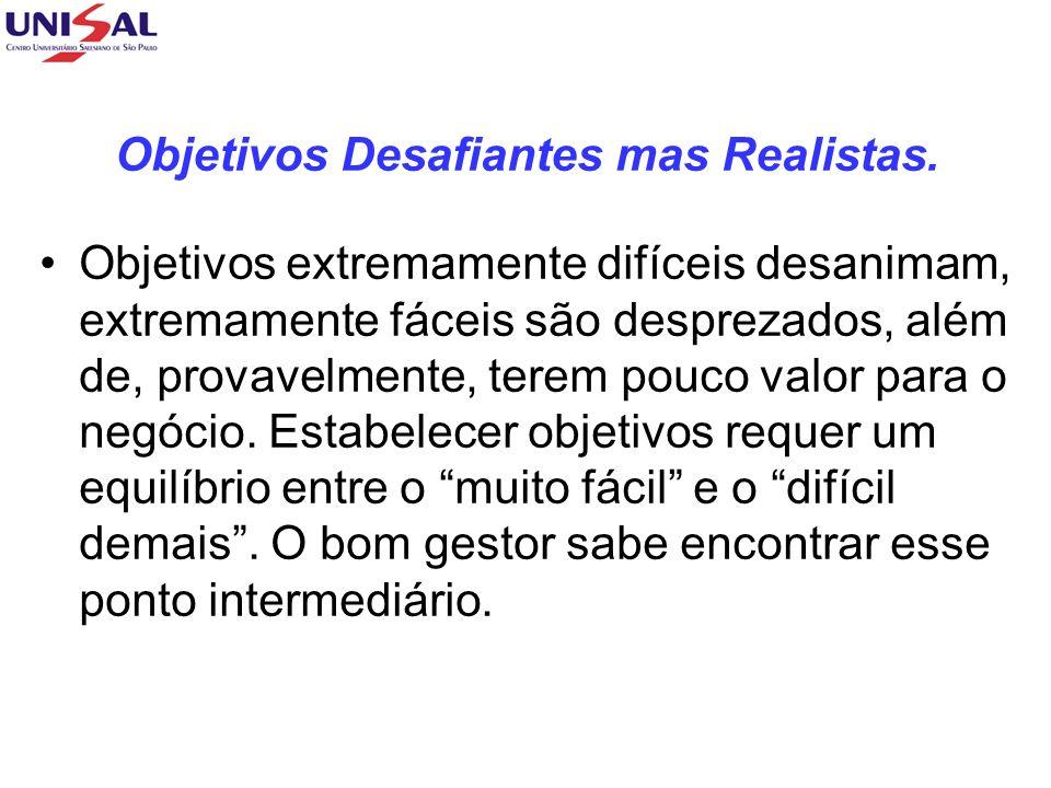 Objetivos Desafiantes mas Realistas.