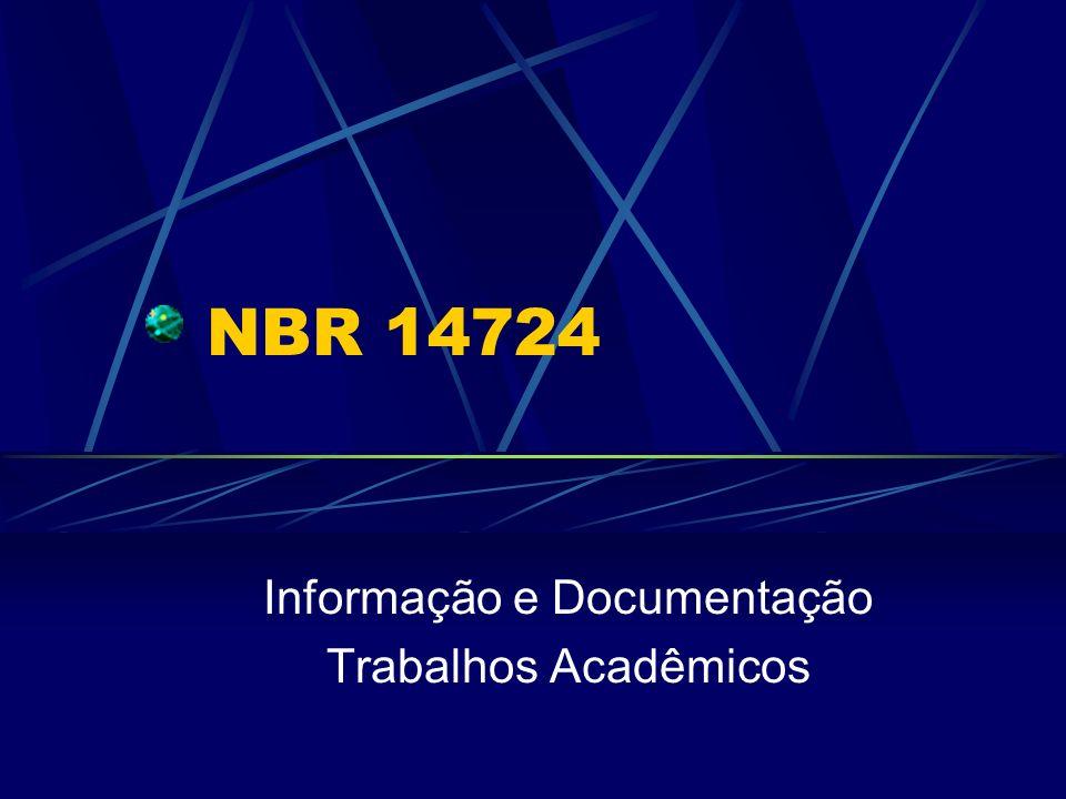 NBR 14724 Informação e Documentação Trabalhos Acadêmicos