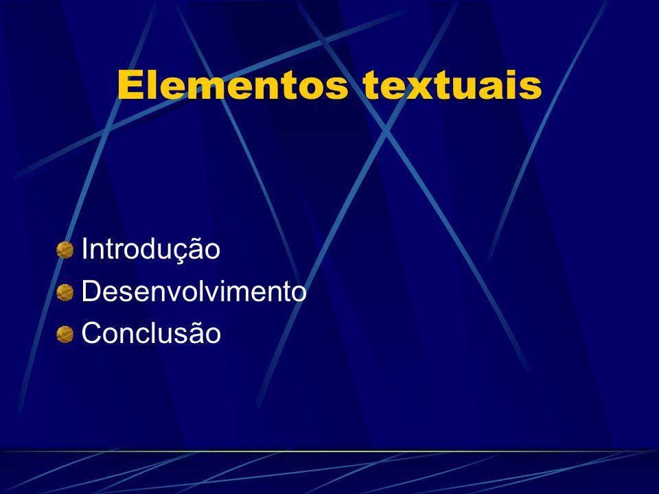 SUMÁRIO Elemento obrigatório, cujas partes são acompanhadas do respectivo número da página Deve ser localizado como último elemento pré-textual Se houver mais de um volume, deve ser incluído o sumário de toda a obra em todos os volumes