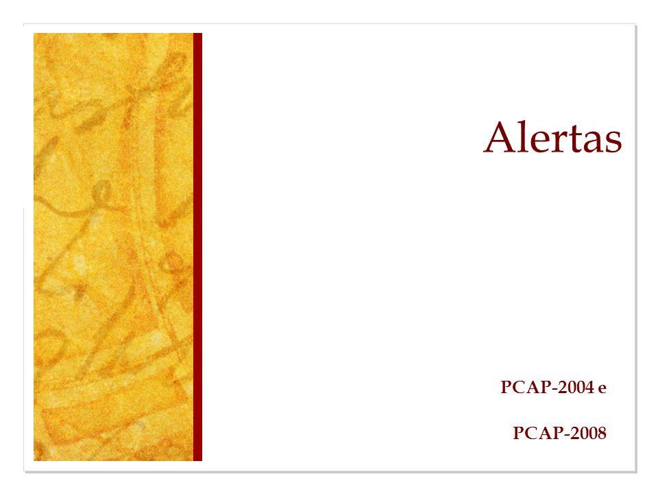 Alertas PCAP-2004 e PCAP-2008
