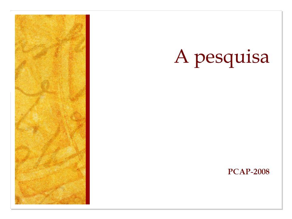 A pesquisa PCAP-2008