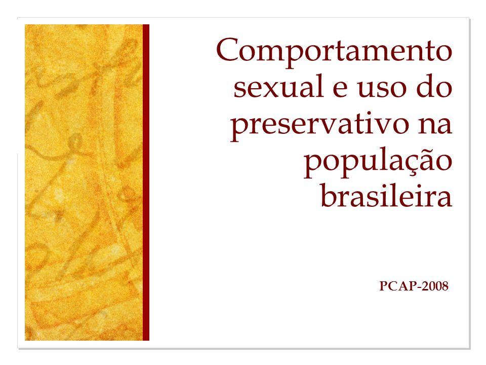 Comportamento sexual e uso do preservativo na população brasileira PCAP-2008