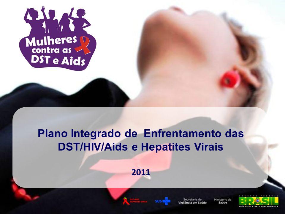 Plano Integrado de Enfrentamento das DST/HIV/Aids e Hepatites Virais 2011