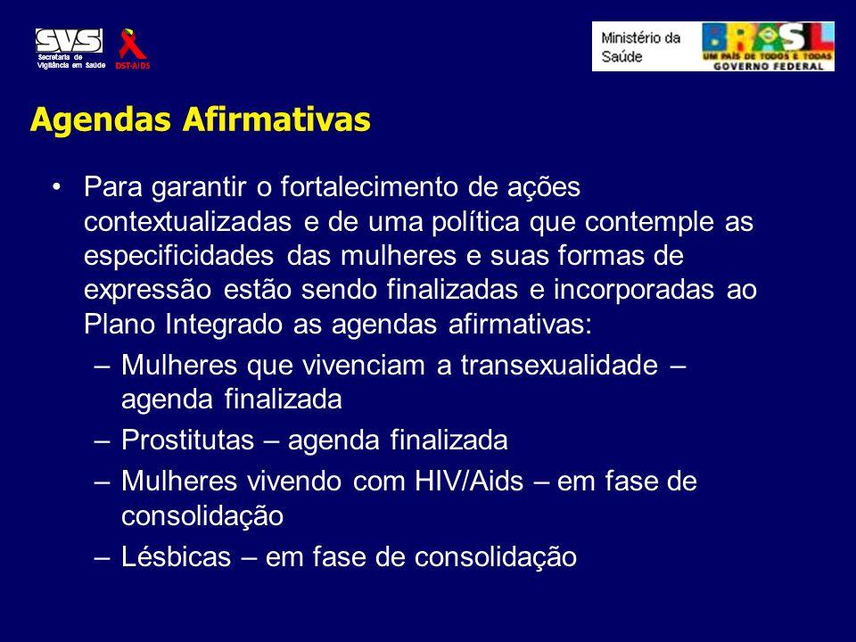 Agendas Afirmativas Para garantir o fortalecimento de ações contextualizadas e de uma política que contemple as especificidades das mulheres e suas fo