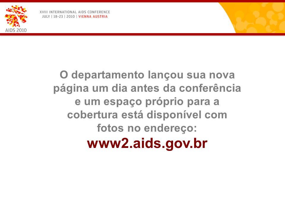 O departamento lançou sua nova página um dia antes da conferência e um espaço próprio para a cobertura está disponível com fotos no endereço: www2.aids.gov.br