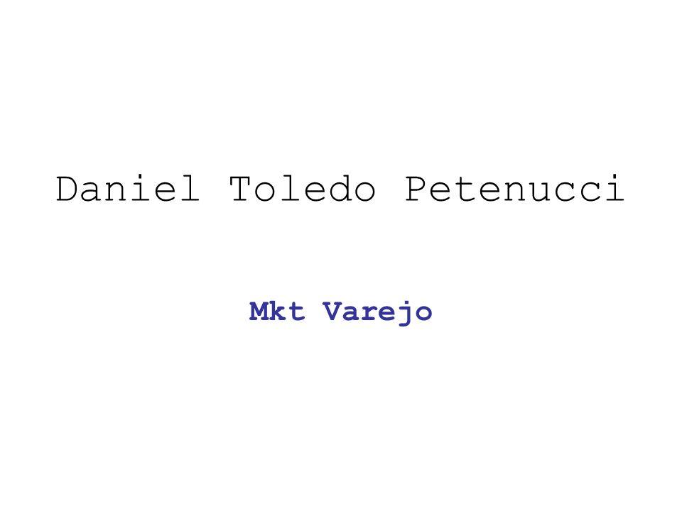Daniel Toledo Petenucci Mkt Varejo