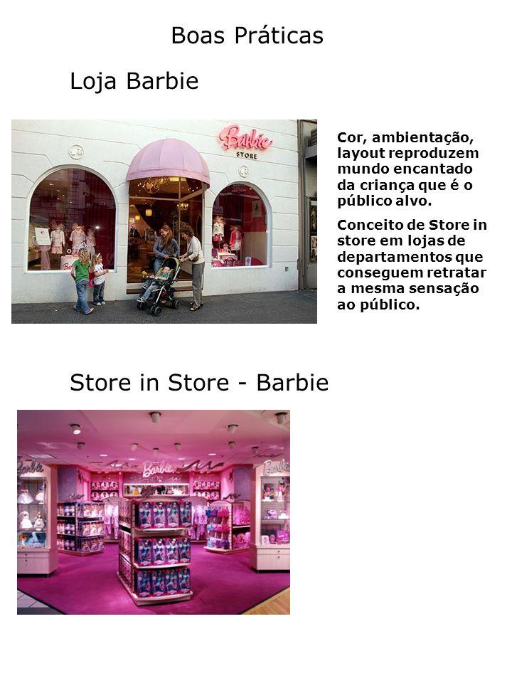 Boas Práticas Loja Barbie Store in Store - Barbie Cor, ambientação, layout reproduzem mundo encantado da criança que é o público alvo. Conceito de Sto