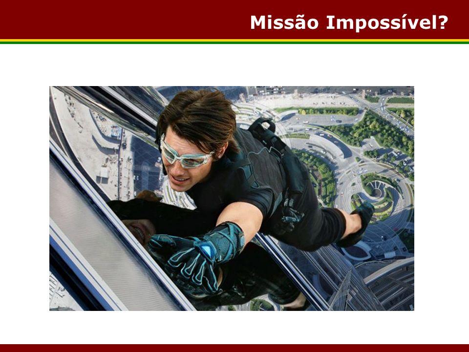 Missão Impossível?