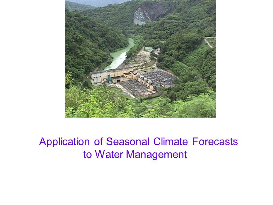 Inflow to Angat Reservoir 3-months lag correlation (Nino3.4,Q JJAS ) = -0.20 (Nino3.4,Q OND ) = -0.51 JJAS – 30% OND – 46% (Arumugam et al., submitted) Another Setting: Near Manilla, Philippines