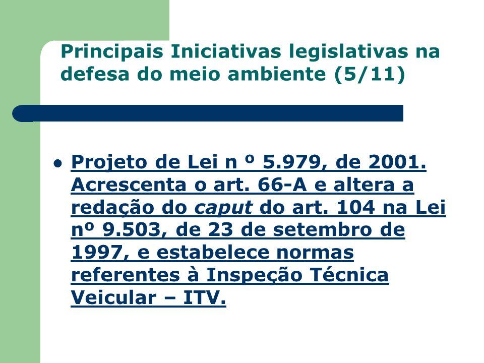Projeto de Lei n º 5.979, de 2001. Acrescenta o art. 66-A e altera a redação do caput do art. 104 na Lei nº 9.503, de 23 de setembro de 1997, e estabe