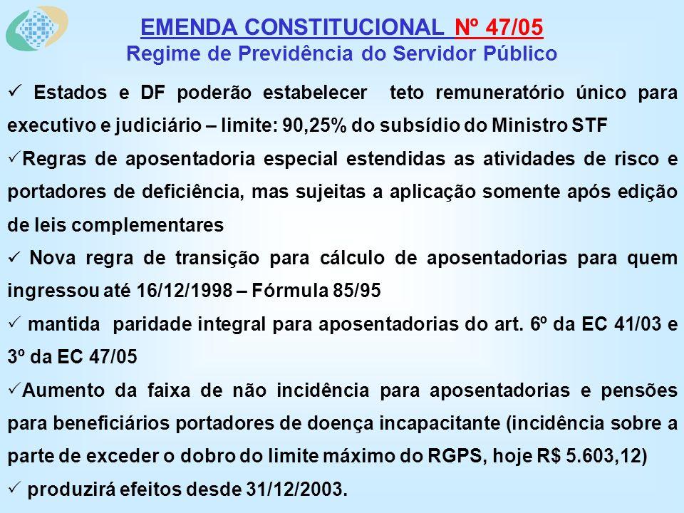 REGRAS PARA APOSENTADORIA COMPULSÓRIA EC e Regulamentação Infra Constitucional - Principais Mudanças MANTIDA REGRA ANTERIOR – resumo - Art.