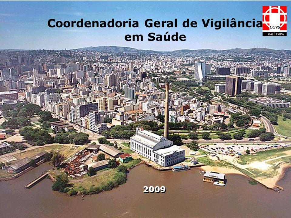Coordenadoria Geral de Vigilância em Saúde 2009
