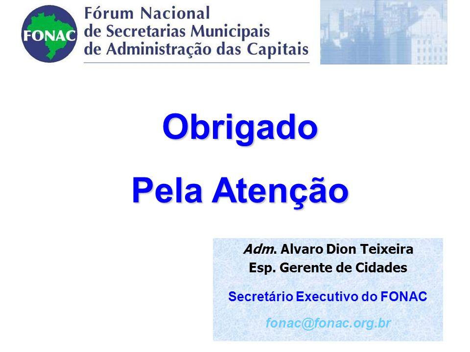 Obrigado Pela Atenção Adm.Alvaro Dion Teixeira Esp.