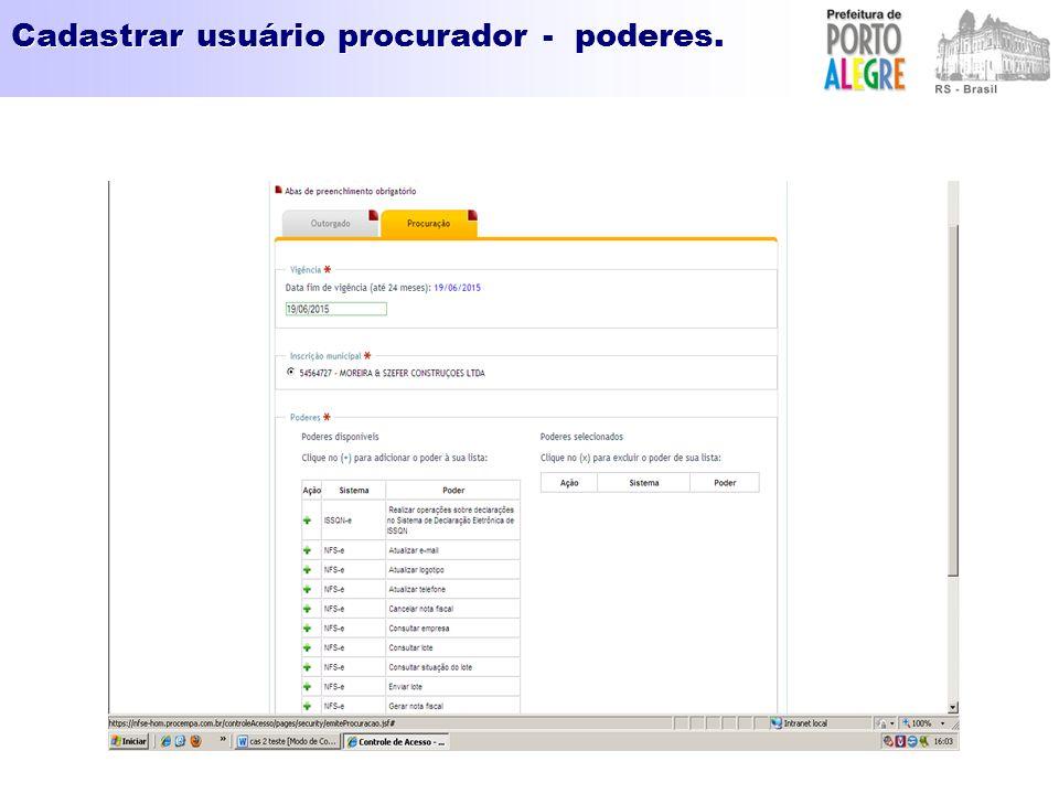 Cadastrar usuário procurador - poderes.