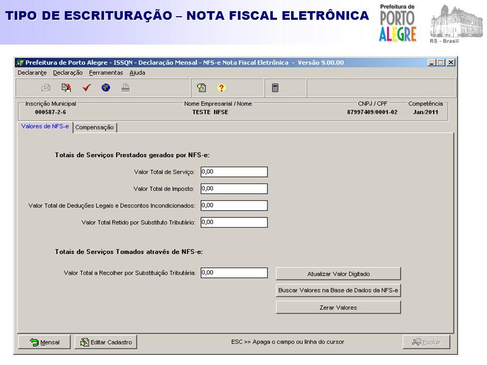 TIPO DE ESCRITURAÇÃO – NOTA FISCAL ELETRÔNICA