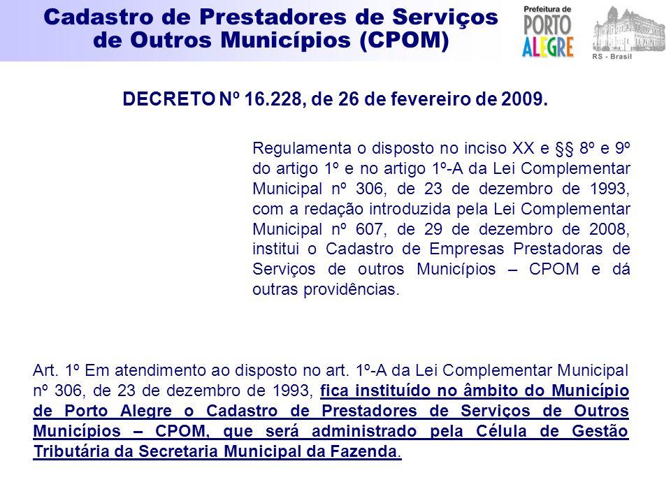 Regulamenta o disposto no inciso XX e §§ 8º e 9º do artigo 1º e no artigo 1º-A da Lei Complementar Municipal nº 306, de 23 de dezembro de 1993, com a