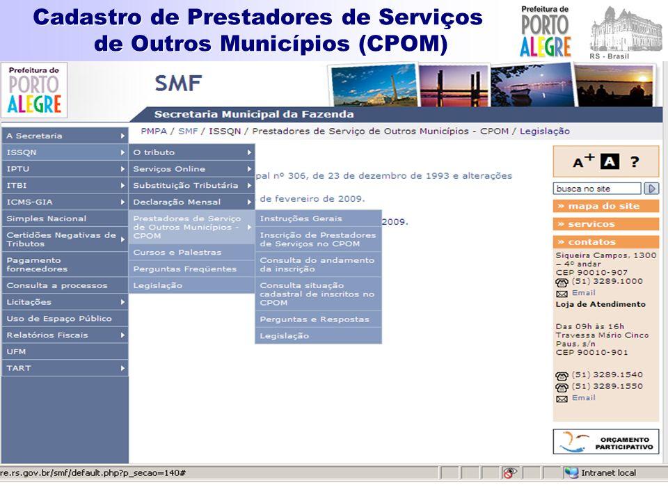 Cadastro de Prestadores de Serviços de Outros Municípios (CPOM) INSTRUÇÃO NORMATIVA SMF Nº 01/2009, de 2 de março de 2009.