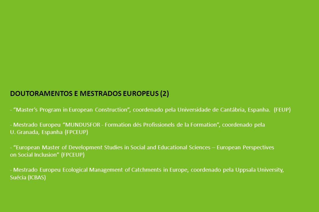 DOUTORAMENTOS E MESTRADOS EUROPEUS (2) - Masters Program in European Construction, coordenado pela Universidade de Cantábria, Espanha.