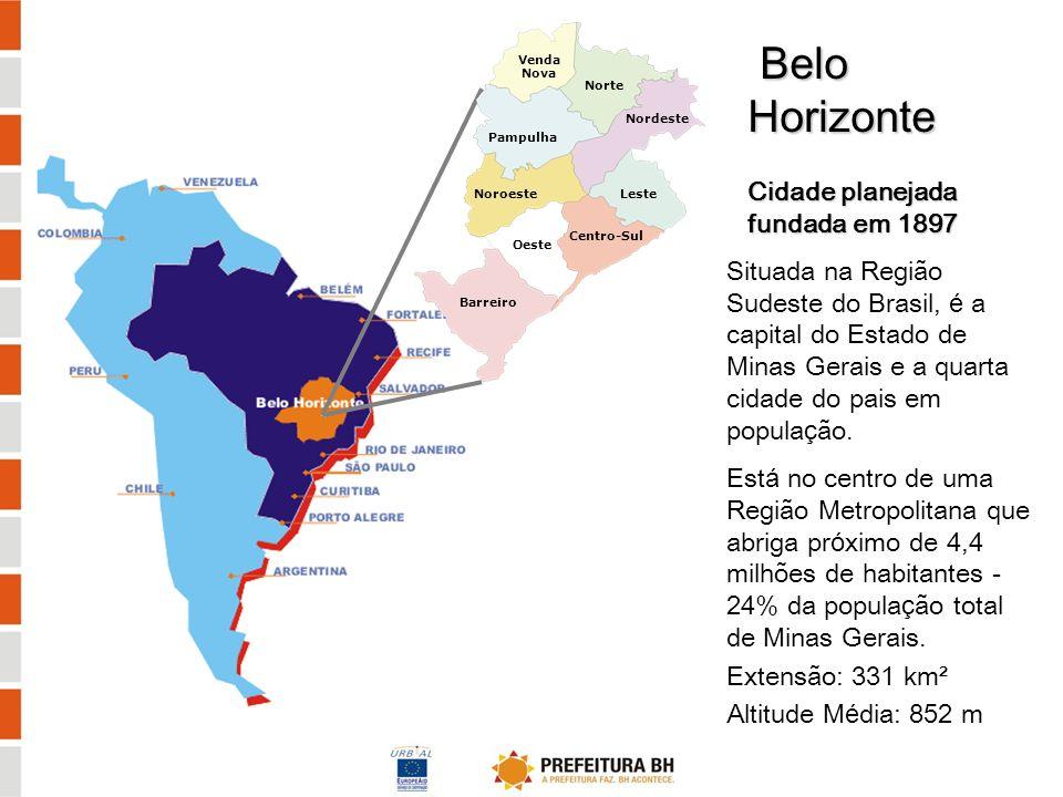 Belo Horizonte 2,4 milhões habitantes 7.290 habitantes/km² População Urbana: 100% População economicamente ativa: 59,4% Atividades econômicas: Comércio e Serviços - 80% Indústria - 20% PIB per capita: 4.705 euros
