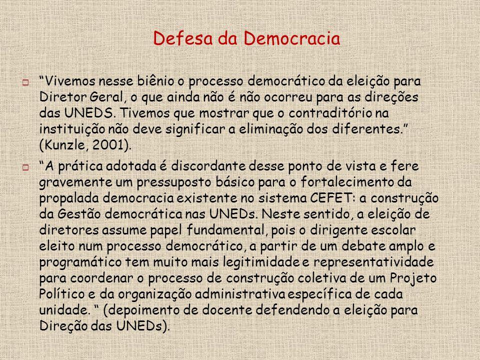 Vivemos nesse biênio o processo democrático da eleição para Diretor Geral, o que ainda não é não ocorreu para as direções das UNEDS.