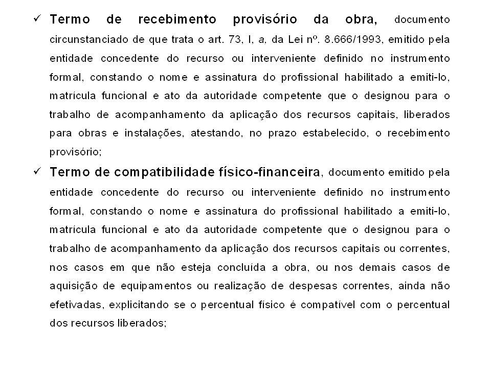 A partir de 01/01/12, todas as prestações de contas de transferências voluntárias deverão ser realizadas, obrigatoriamente, através do SIT, bimestralmente, mesmo que não haja repasse de recursos.