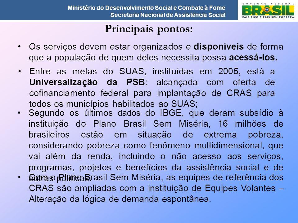 Principais pontos: Os serviços devem estar organizados e disponíveis de forma que a população de quem deles necessita possa acessá-los.