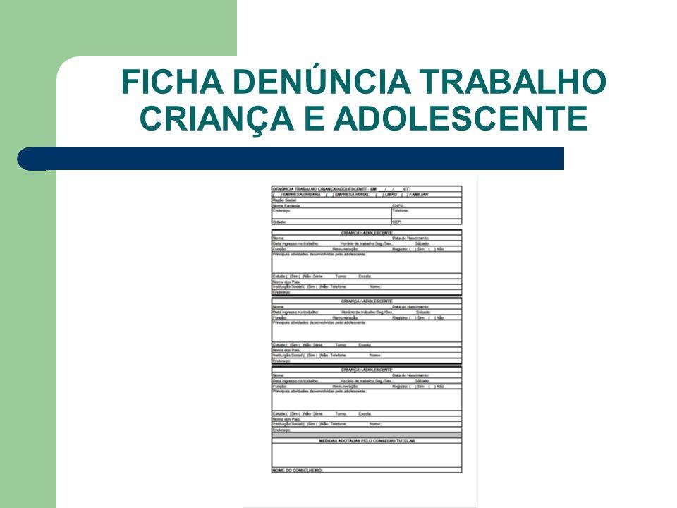 FICHA DENÚNCIA TRABALHO CRIANÇA E ADOLESCENTE