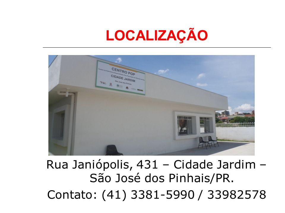 LOCALIZAÇÃO Rua Janiópolis, 431 – Cidade Jardim – São José dos Pinhais/PR. Contato: (41) 3381-5990 / 33982578