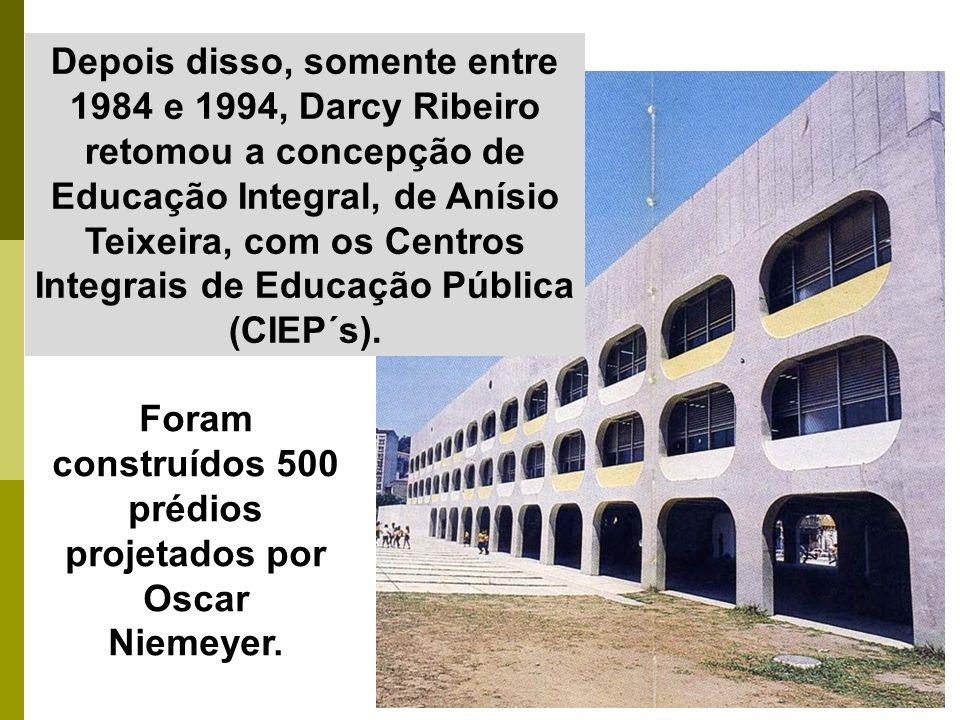 Depois disso, somente entre 1984 e 1994, Darcy Ribeiro retomou a concepção de Educação Integral, de Anísio Teixeira, com os Centros Integrais de Educação Pública (CIEP´s).