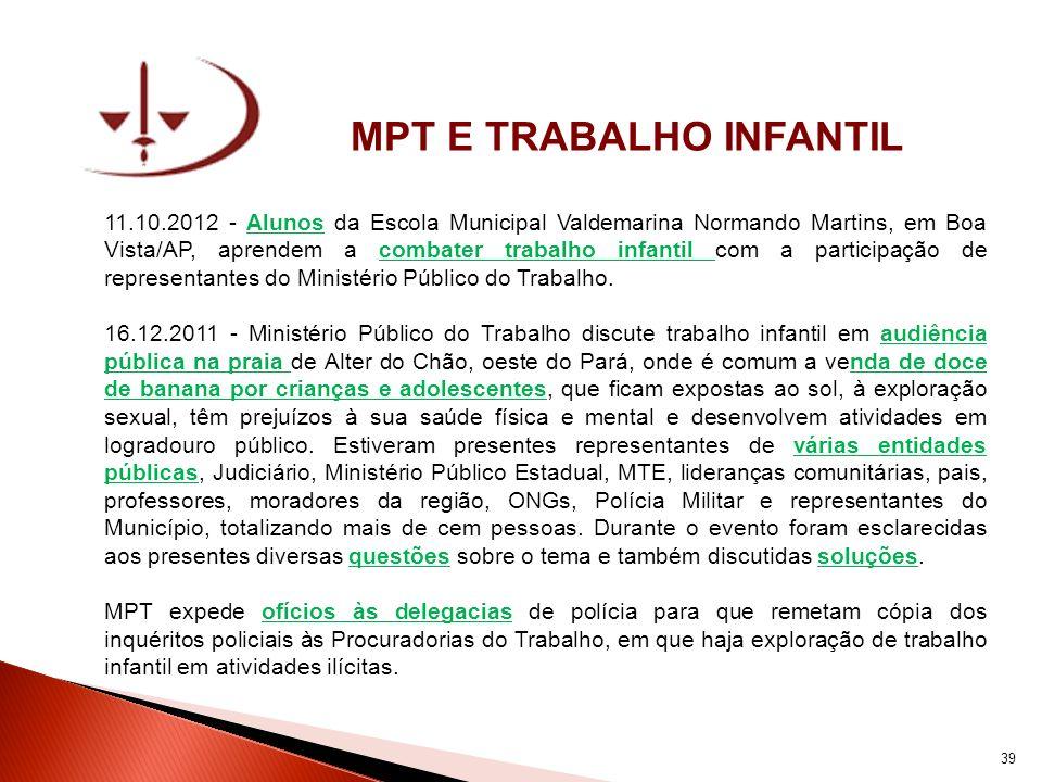 MPT E TRABALHO INFANTIL 11.10.2012 - Alunos da Escola Municipal Valdemarina Normando Martins, em Boa Vista/AP, aprendem a combater trabalho infantil c
