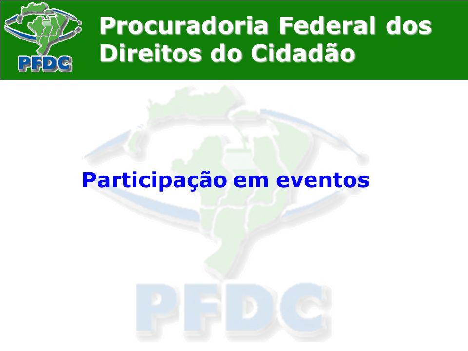 Procuradoria Federal dos Direitos do Cidadão 2007 I Seminário Nacional de Segurança Pública e Combate à Homofobia, realizado pelo Grupo Arco-Íris e pelo Movimento D ellas, de 10 a 13 de abril de 2007 no Rio Othon Palace.