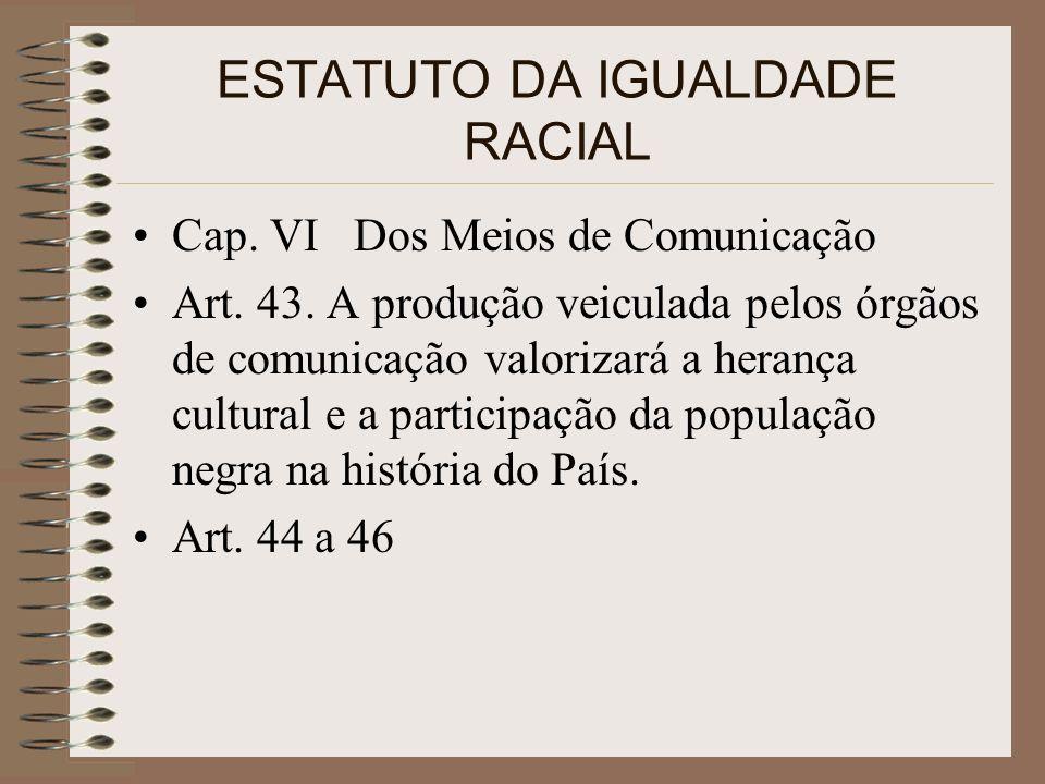 A Mulher Negra e o direito à comunicação Apesar da participação das mulheres negras no total da população nacional, a representação sobre a mesma na mídia reproduz uma imagem negativa e desumanizadora; As mulheres representam 51,3% da população brasileira, sendo 49,3% MB 49,9% de MN.