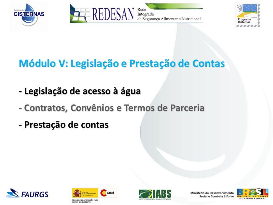 Módulo V: Legislação e Prestação de Contas - Legislação de acesso à água - Contratos, Convênios e Termos de Parceria - Prestação de contas
