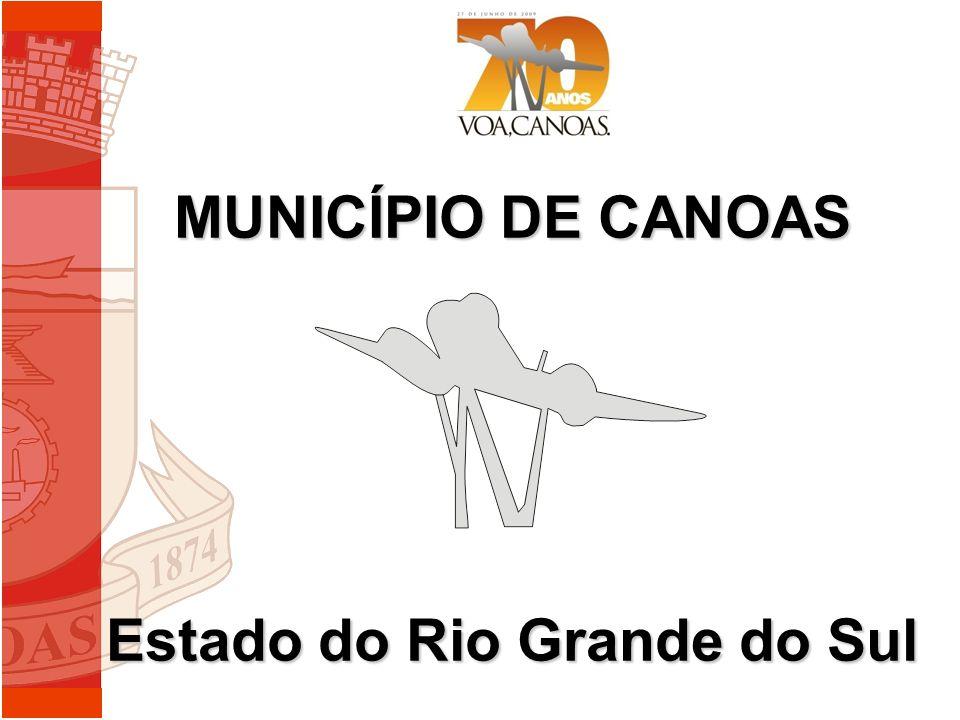 MUNICÍPIO DE CANOAS Estado do Rio Grande do Sul