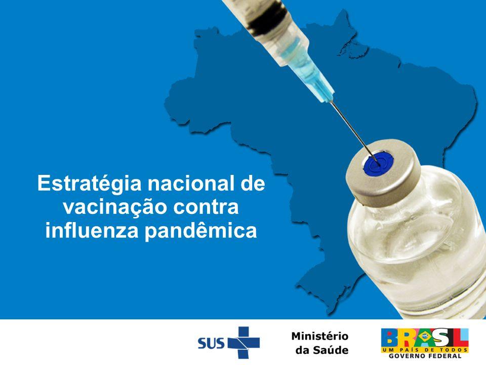 Estratégia nacional de vacinação contra influenza pandêmica