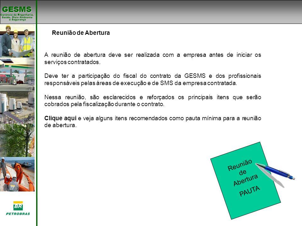 Gerência de Engenharia, Gerência de Engenharia, Saúde, Meio Ambiente e Segurança e Segurança GESMS Política de SMS da BR.