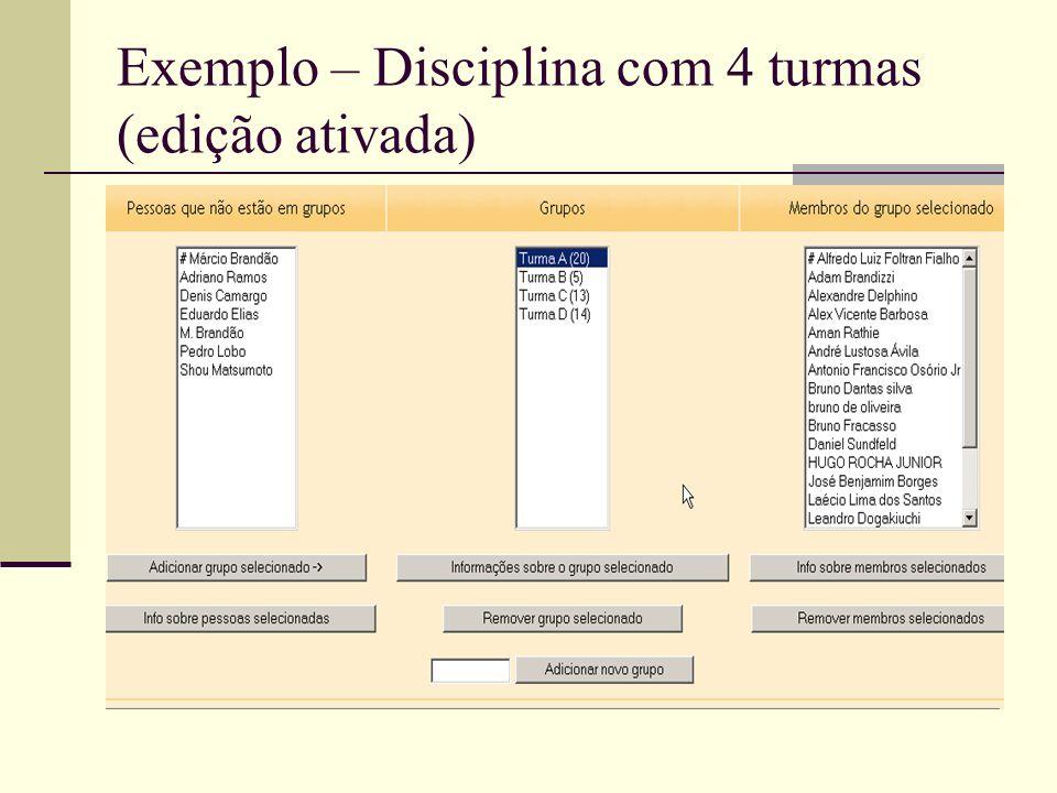 Exemplo – Disciplina com 4 turmas (edição ativada)