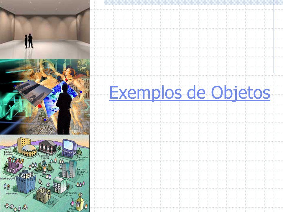 Exemplos de Objetos