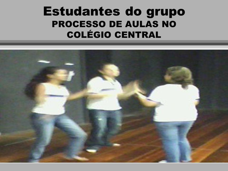 Estudantes do grupo PROCESSO DE AULAS NO COLÉGIO CENTRAL